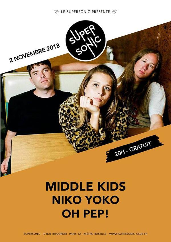 Middle Kids • Niko Yoko • Oh Pep! / Supersonic - Entrée gratuite