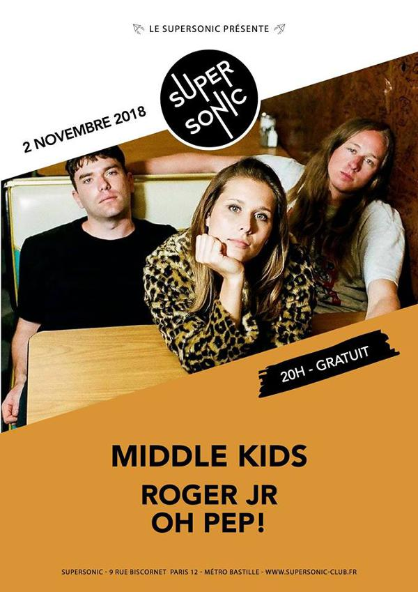 Middle Kids • Roger JR • Oh Pep! / Supersonic - Entrée gratuite