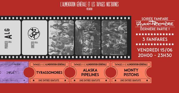 L'AVANT-PREMIÈRE 4/4 X TYRASSONES X ALASKA PIPELINES X MONTY PISTONS