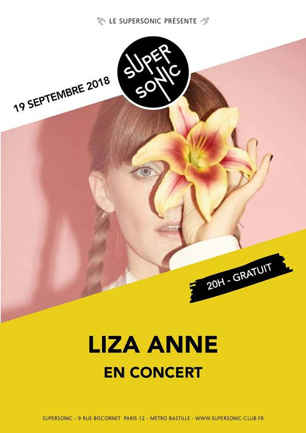 Liza Anne - 19 septembre 2018 - Supersonic Paris