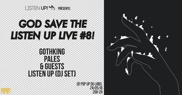 God Save the Listen Up Live #8!