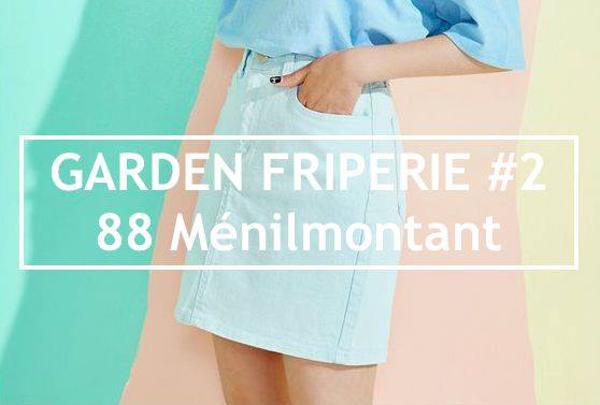 88 MENILMONTANT : GARDEN FRIPERIE #2 - JEANNE & SERGE VINTAGE SHOP