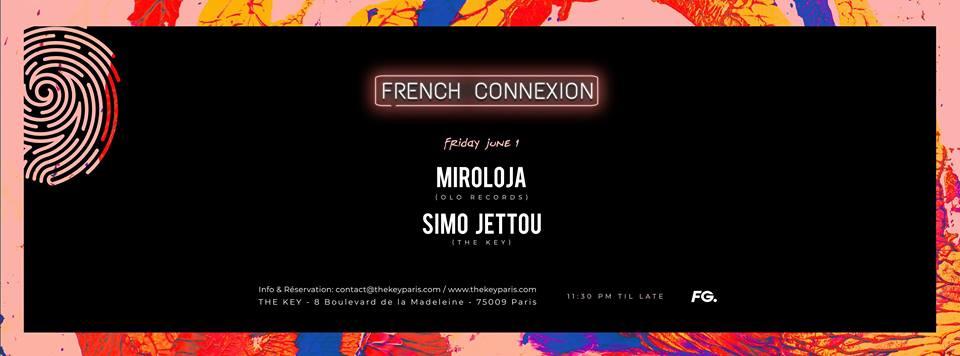 The Key x French Connexion : Miroloja, Simo Jettou