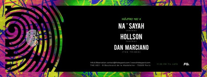 The Key presents: Na'Sayah, Hollson, Dan Marciano