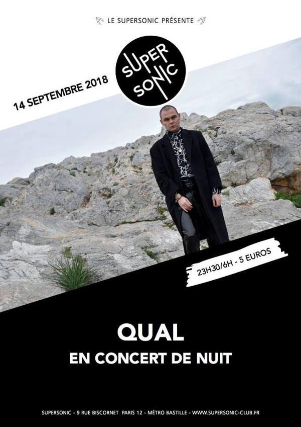 Une nuit darkwave avec QUAL en concert de nuit / Supersonic