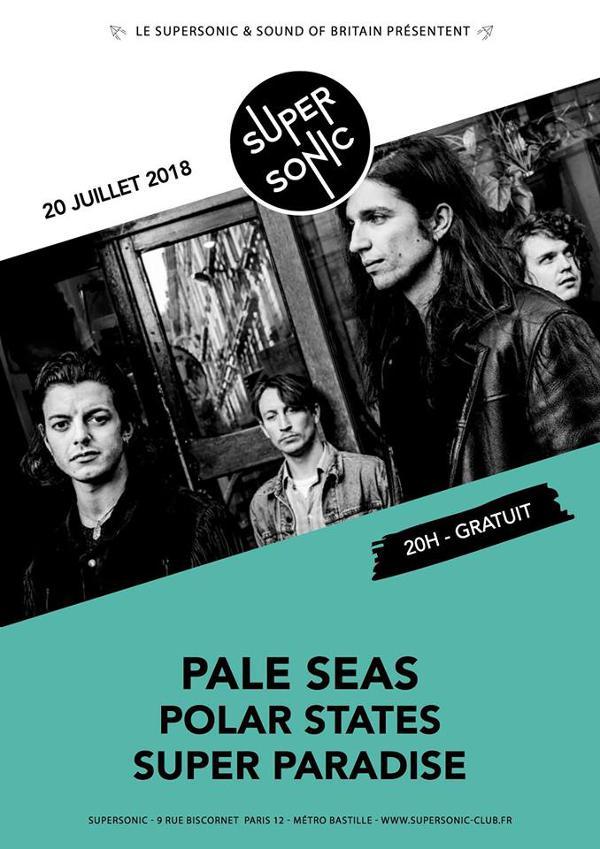 Pale Seas • Polar States • Super Paradise / SOB x Supersonic