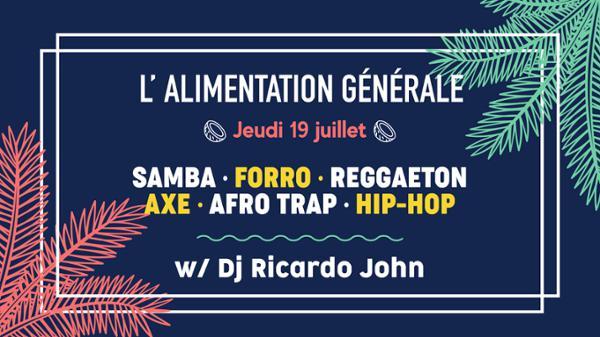 Samba, forro, reggaeton w/ Dj Ricardo John // L'ALG