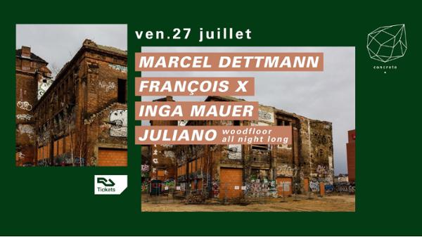 Concrete: Marcel Dettmann, François X, Inga Mauer, Juliano