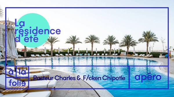Residence d'été w/ Pasteur Charles & F/cken Chipotle