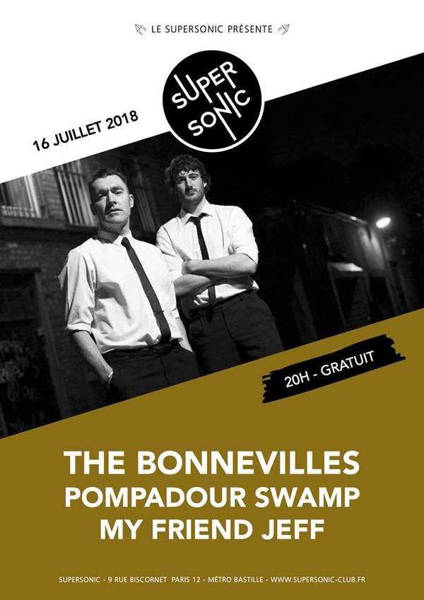 The Bonnevilles • Pompadour Swamp • My Friend Jeff / Supersonic