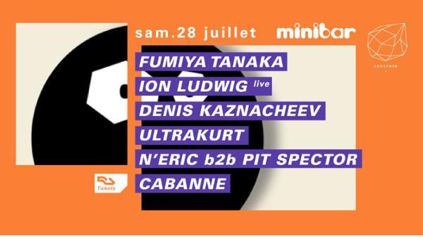 Concrete x Minibar : Fumiya Tanaka, Ion Ludwig live, Cabanne