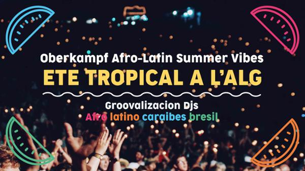 AFRO-LATIN SUMMER VIBES W/ GROOVALIZACION DJ'S