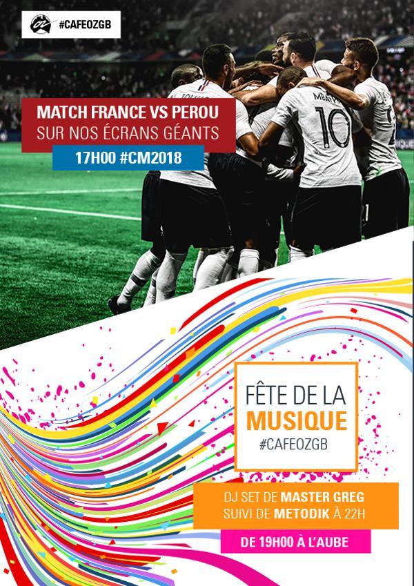 France vs Perou & Fête de la musique