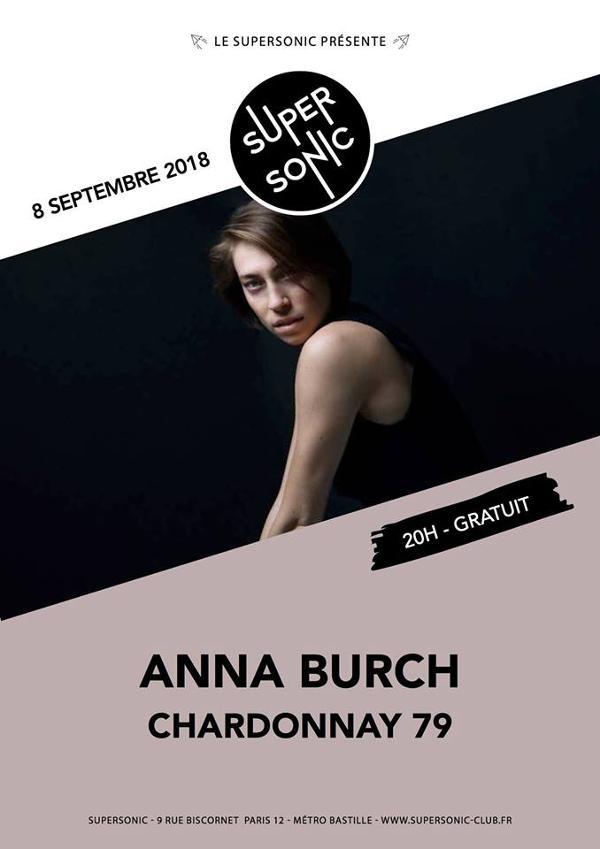 Anna Burch (Heavenly Recordings) • Chardonnay 79 / Supersonic