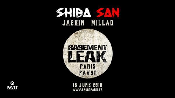 Faust x Basement Leak : Shiba San, Jaekin, Millad