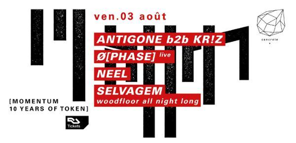 Concrete x Token: Antigone b2b Kr!z, Ø [Phase] Live, Neel