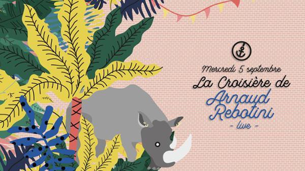 La croisière d'Arnaud Rebotini (live)
