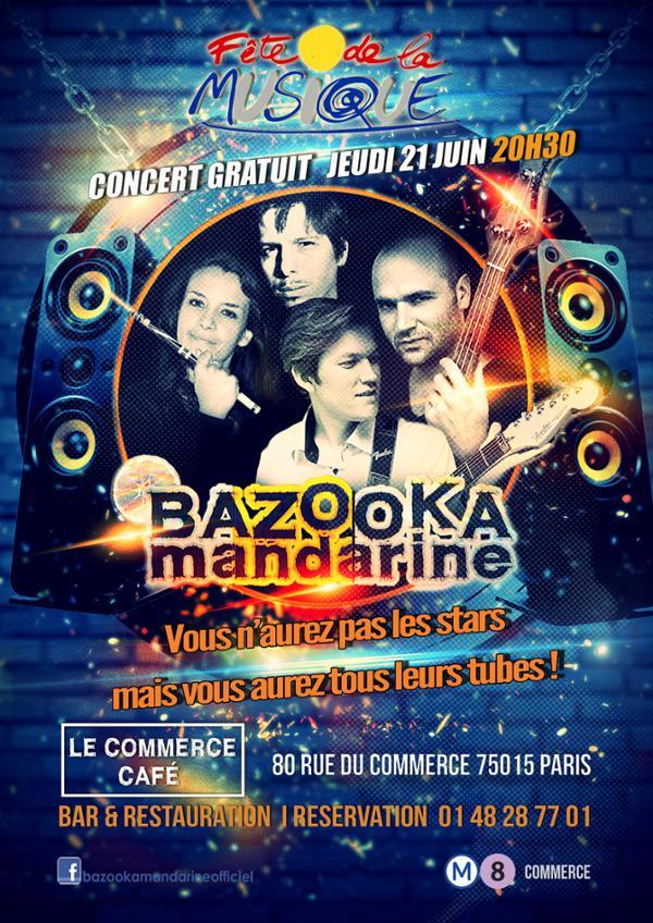 Bazooka Mandarine Fête de la musique 2018 au Commerce Café