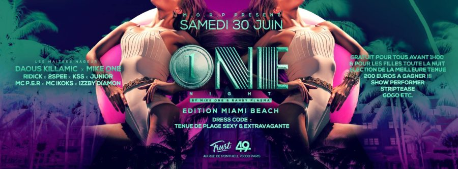 One Night X Edition Miami Beach at Trust (Club 49)