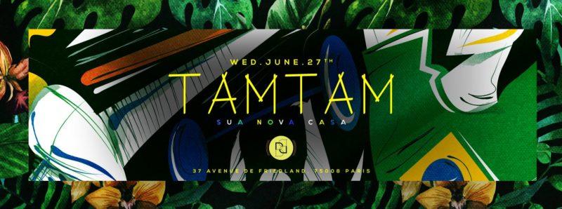 Mercredi 27 Juin - TAM TAM - Boum Boum