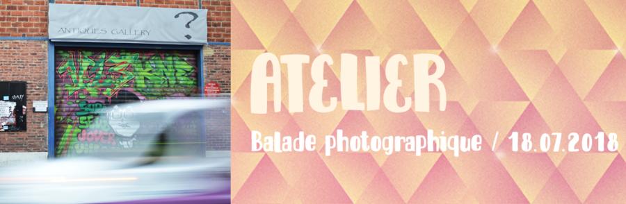 atelier - balade photographique