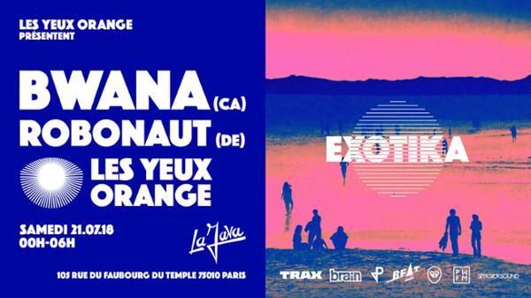 Les Yeux Orange x Bwana, Robonaut, Les Yeux Orange