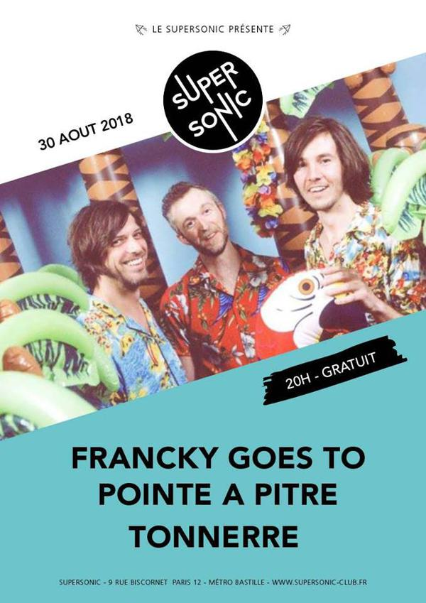 Francky Goes To Pointe à Pitre • Tonnerre • Bafang / Free