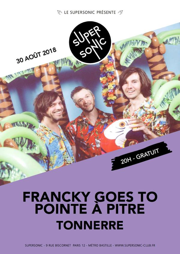 Francky Goes To Pointe à Pitre • Tonnerre / Supersonic - Free