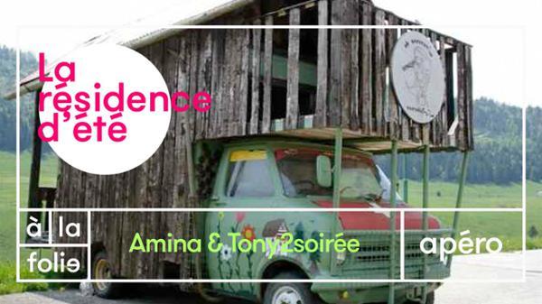 Résidence d'été w/ Amina & Tony2soirée