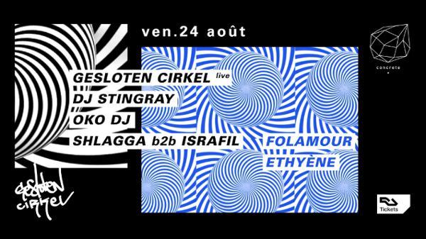 Concrete : Gesloten Cirkel live, Dj Stingray, Oko Dj, Folamour