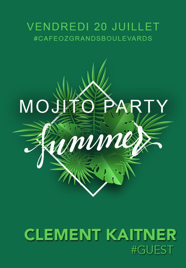 Summer Mojito Party w/ Clement Kaitner