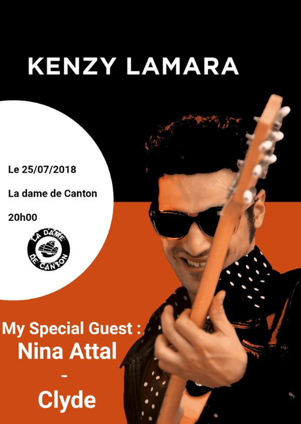 Kenzy Lamara & guests (Nina ATTAL + CLYDE)