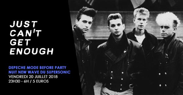 Just Can't Get Enough / Depeche Mode Before Party / Nuit NewWave