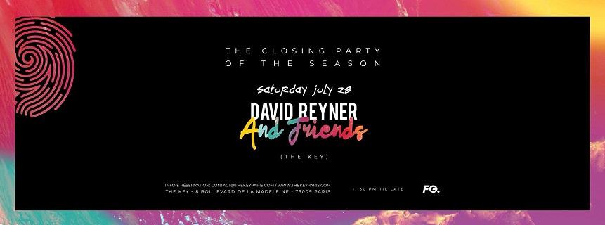The Key x Closing Party of The Season - David Reyner & Friends