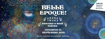 The Key x Belle Epoque! : ADANA TWINS, Edouard! & Moon, Takuma