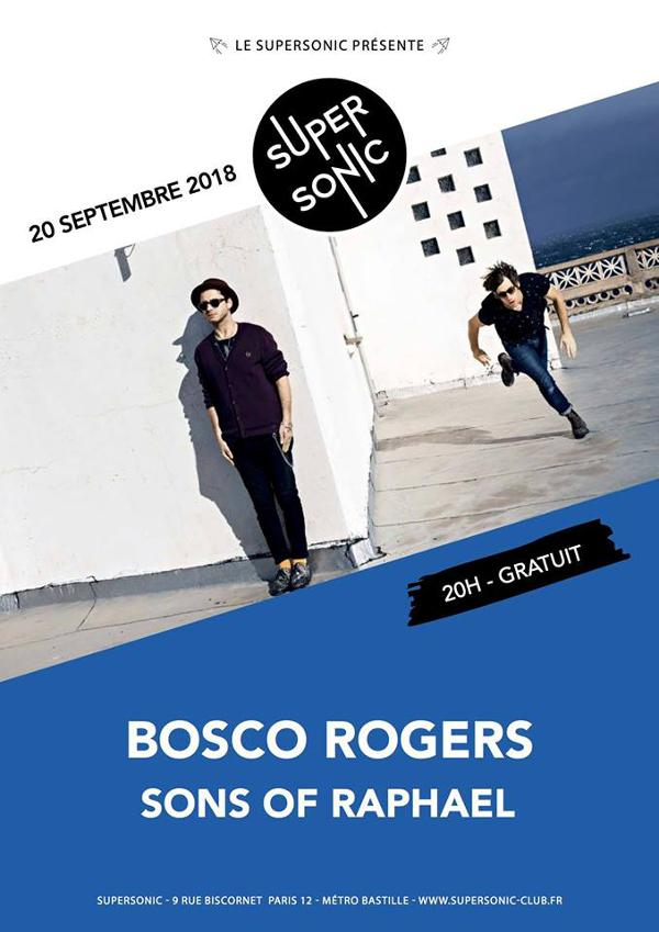 Bosco Rogers • Sons of Raphael / Supersonic - Free entrance