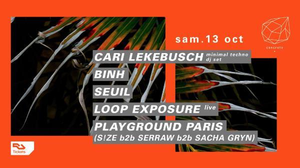 Concrete: Cari Lekebusch, Binh, Seuil, Loop Exposure live