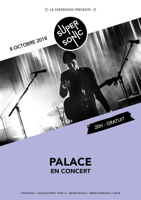 Palace en concert au Supersonic - Entrée gratuite