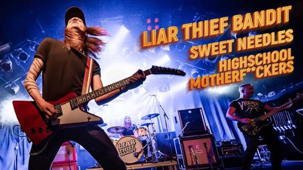Liar Thief Bandit • Sweet Needles • High-School Motherf**ckers