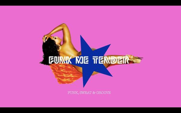 Funk Me Tender + 1ère partie Mister Good Funk