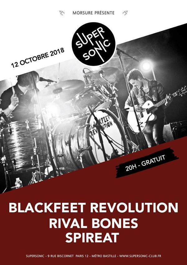 Blackfeet Revolution • Rival Bones • Spireat / Supersonic - Free