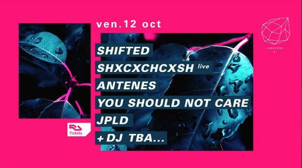 Concrete: Shifted, Shxcxchcxsh live, Antenes