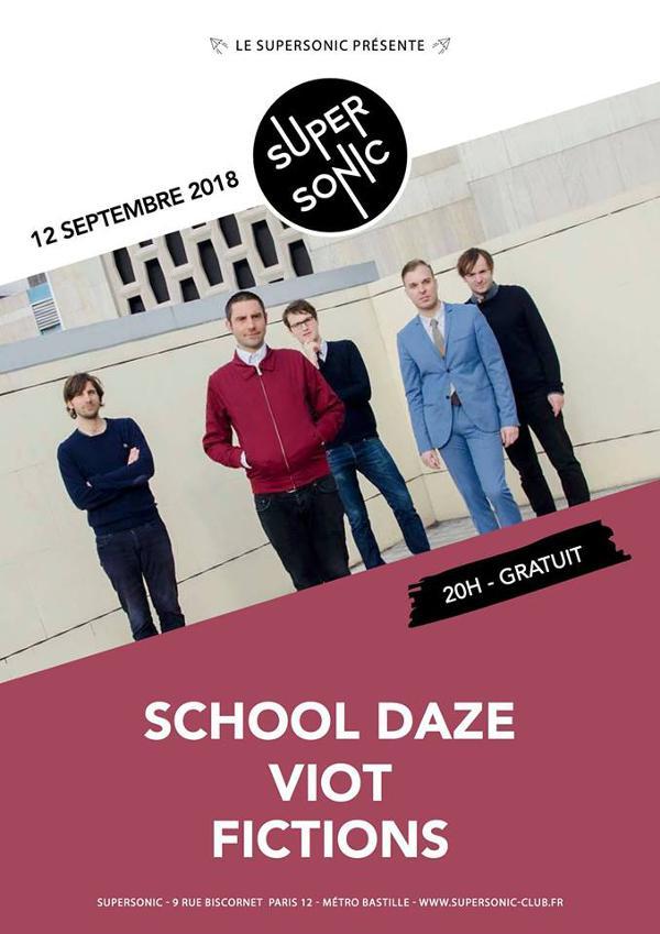 School Daze • Viot • Fictions / Supersonic - Entrée gratuite