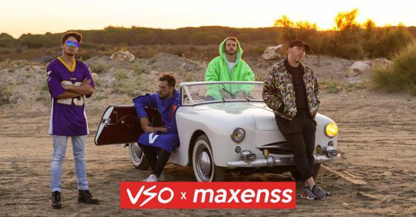 VSO x MAXENSS