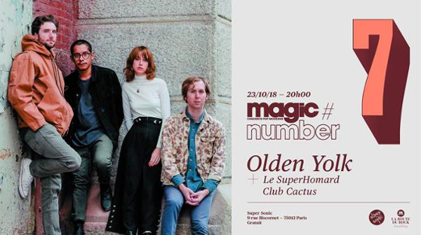 Magic Number #7: Olden Yolk • Le SuperHomard • Club Cactus