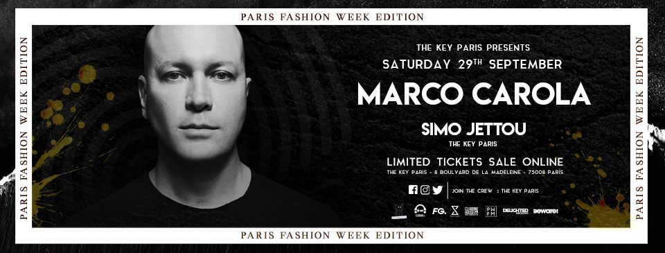 Marco Carola - Paris Fashion Week Edition