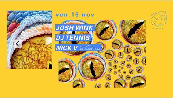 Concrete: Josh Wink, Dj Tennis, Nick V