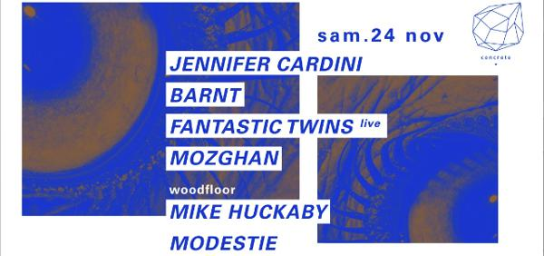 Concrete: Jennifer Cardini, Barnt, Mike Huckaby
