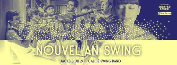 NOUVEL AN SWING A LA BELLEVILLOISE w/ JACK & JILLS + CALOE SWING BAND