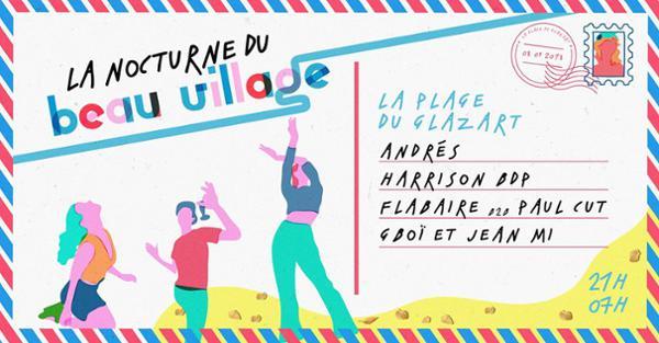 La Nocturne du Beau Village • Andrés · Harrison BDP · Flabaire b2b Paul Cut